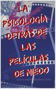 La psicología detrás de las películas de miedo