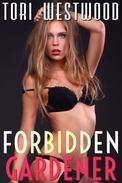 Forbidden Gardener