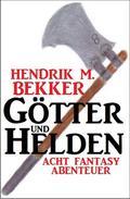 Götter und Helden: Acht Fantasy Abenteuer
