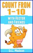 Counting From 1-10:  With Hector and Friends
