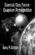 Special Ops Force: Quantum Armageddon