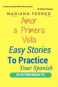 Books in Spanish: Amor A Primera Vista