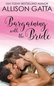 Bargaining with the Bride