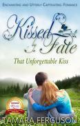 That Unforgettable Kiss