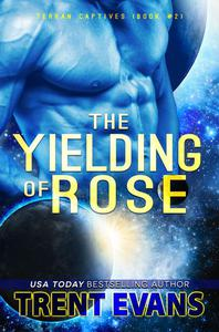 The Yielding of Rose