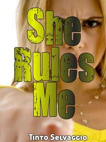 She Rules Me