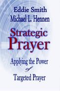 Strategic Prayer: Applying the Power of Targeted Prayer