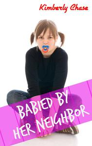 Babied By Her Neighbor (ABDL Diapered Age Play)