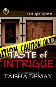 Taste of Intrigue