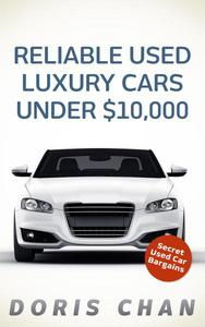 Reliable Used Luxury Cars Under $10,000