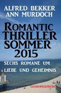 Sechs Romane um Liebe und Geheimnis: Romantic Thriller Sommer
