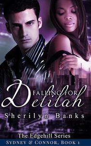 Falling for Delilah: Sydney & Connor, Book #1