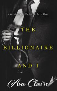 The Billionaire and I (Part Three)