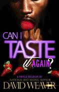 Can I Taste It 2: Can I Taste It Again