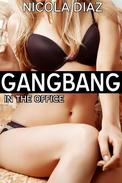 Gangbang in the Office