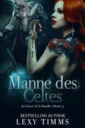 Manne des Celtes - Au Coeur de la Bataille volume 3