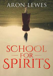 School for Spirits: A Dead Girl and a Samurai