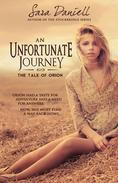 An Unfortunate Journey: The Tale of Orion