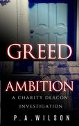 Greed and Ambition