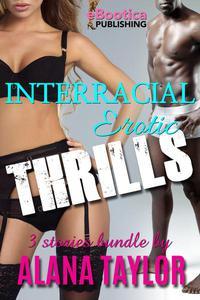 Interracial Erotic Thrills
