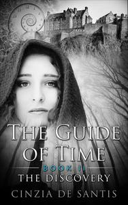 The Guide of Time. Book II: The Discovery