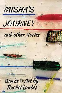 Misha's Journey and Other Stories