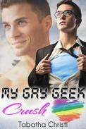 My Gay Geek Crush