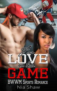 For Love or the Game - BWWM Hockey Sports Romance