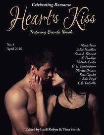 Heart's Kiss: Issue 8, April 2018: Featuring Brenda Novak