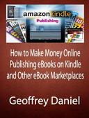 How to Make Money Online Publishing eBooks and Bestsellers