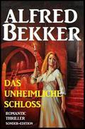Romantic Thriller Sonder-Edition - Das unheimliche Schloss