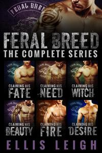 Feral Breed Motorcycle Club: The Complete Series