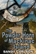 The Powder Horn of Mackinac Island
