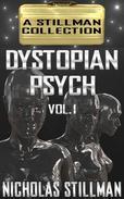 Dystopian Psych Volume 1