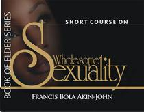 Short Course on Wholesome Sexuality