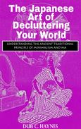 The Japanese Art of Decluttering Your World