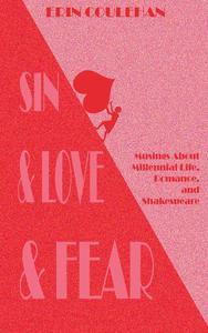 Sin & Love & Fear: