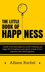 The Little Book of Happiness