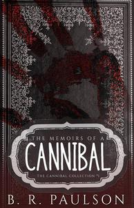 Memoirs of a Cannibal
