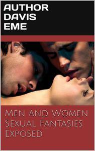 Men and Women Sexual Fantasies Exposed