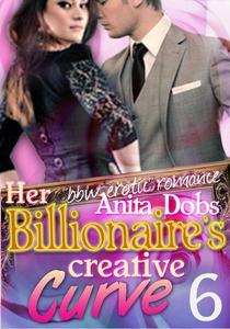 Her Billionaire's Creative Curve #6 (bbw Erotic Romance)
