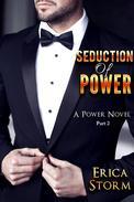 Seduction of Power