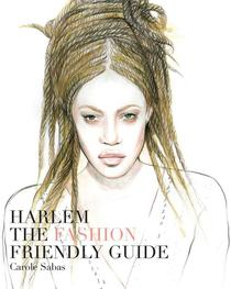 Harlem The Fashion Friendly Guide