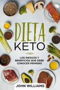 Dieta keto: Los riesgos y beneficios que debe conocer primero