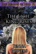 The Realms of War 6: The Lich King Rises (Elf, Werewolf, Monster, Fantasy Erotica)