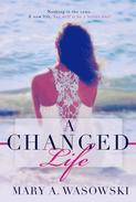 A Changed Life