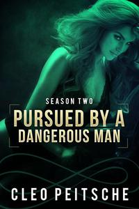 Pursued by a Dangerous Man