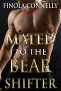 Mated to the Bear Shifter (A Paranormal Shifter Romance)