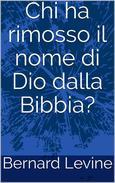 Chi ha rimosso il nome di Dio dalla Bibbia?