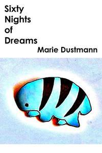 Sixty Nights of Dreams